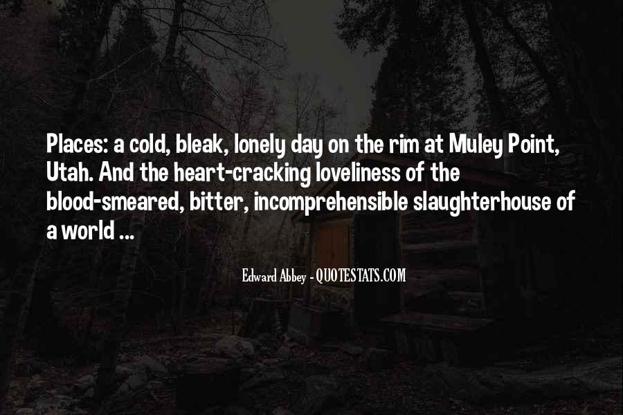 Lonely And Cold Quotes #860584