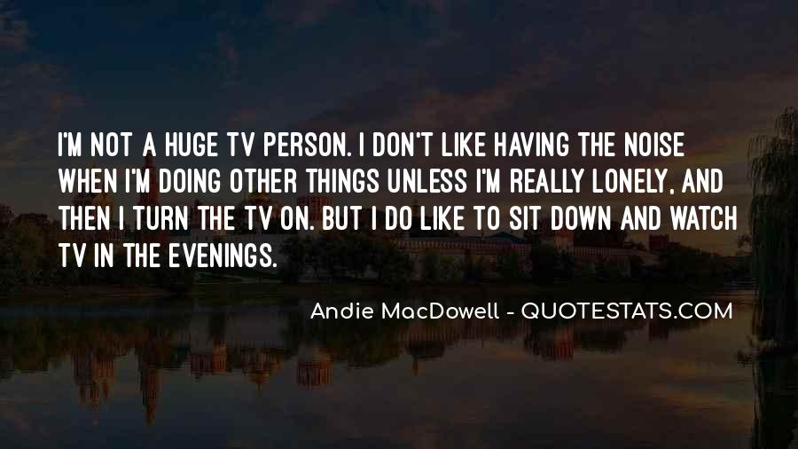 Lonely Evenings Quotes #635696