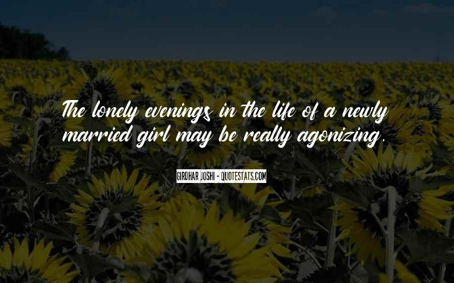 Lonely Evenings Quotes #940394