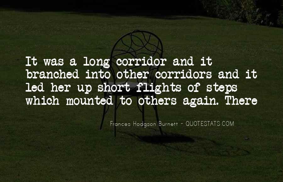 Long Corridor Quotes #409712