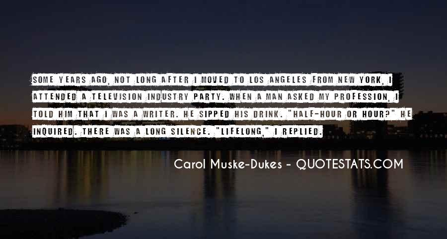 Long Drink Quotes #1567944