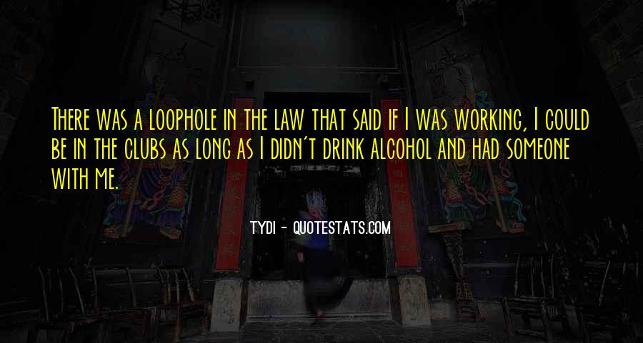 Long Drink Quotes #16199