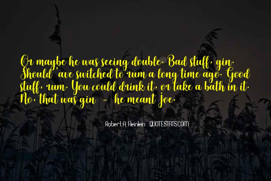 Long Drink Quotes #488885
