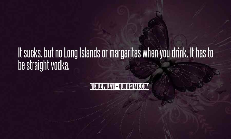Long Drink Quotes #964688