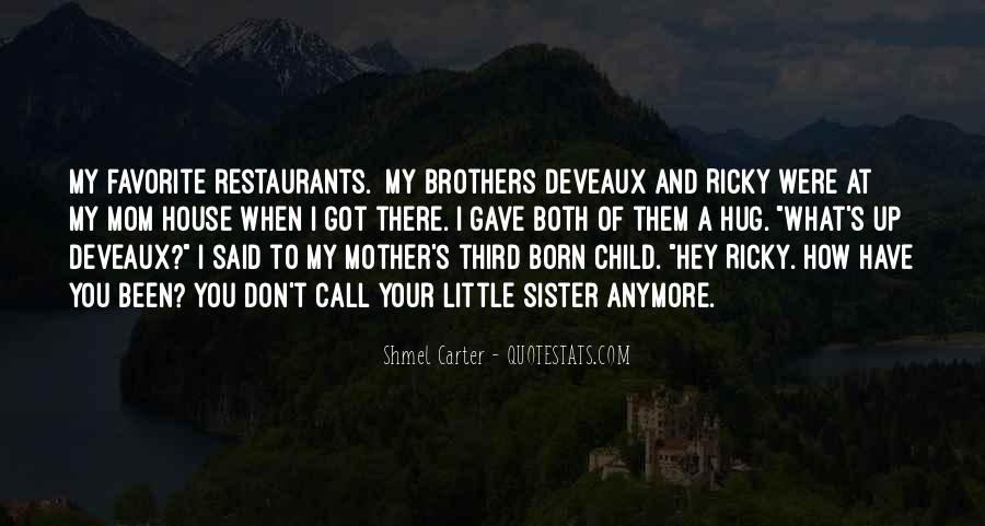 Quotes About Deveaux #312181