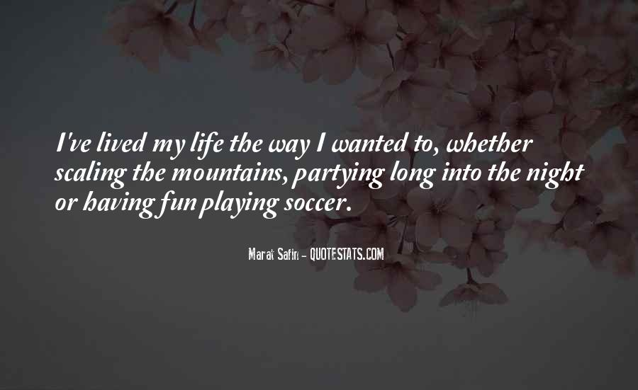 Long Life Lived Quotes #1007429