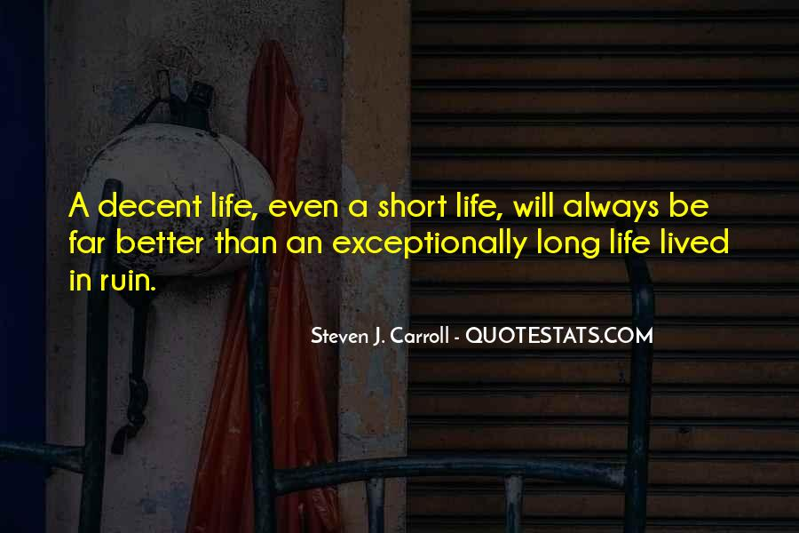Long Life Lived Quotes #1024460