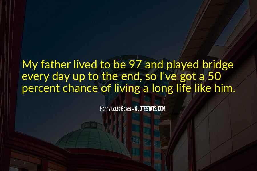 Long Life Lived Quotes #1180424
