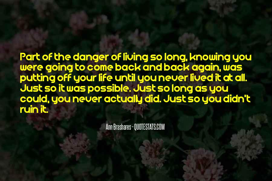 Long Life Lived Quotes #1211608