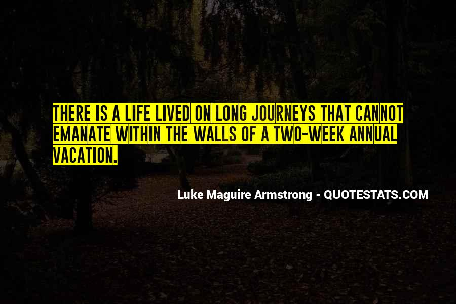 Long Life Lived Quotes #1264412