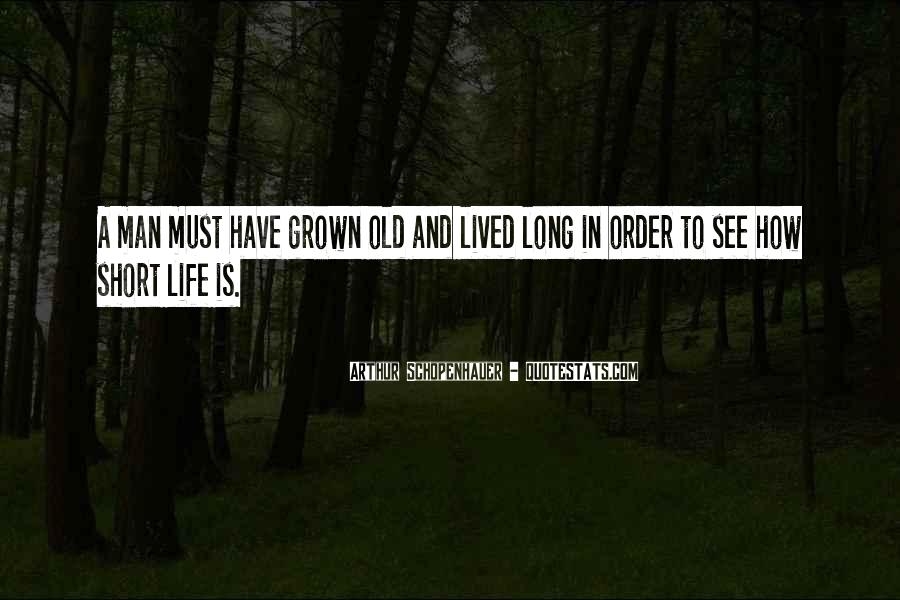Long Life Lived Quotes #1278781