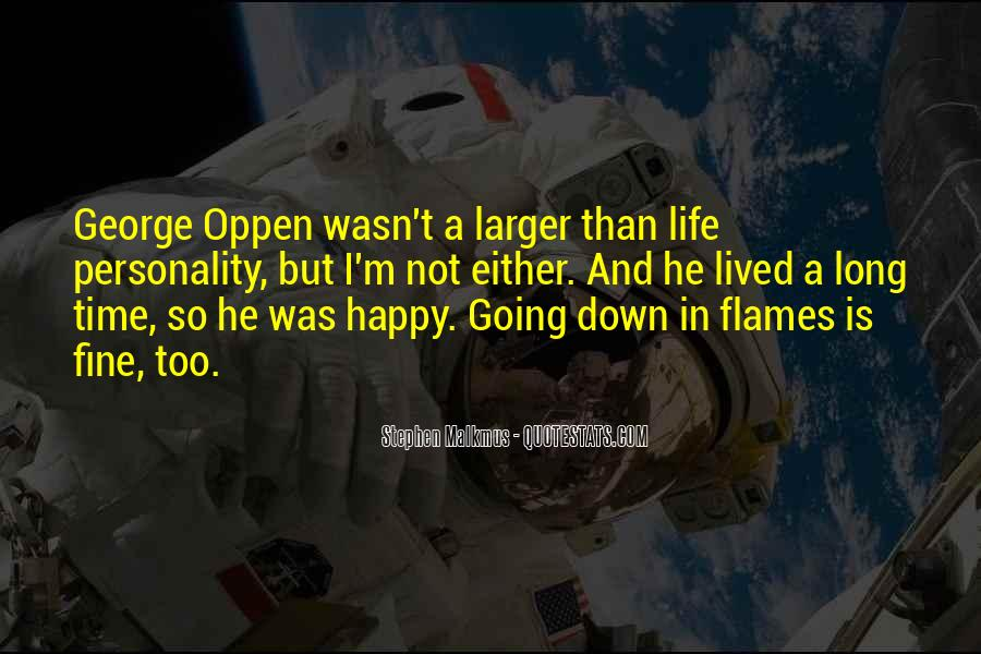 Long Life Lived Quotes #1280952