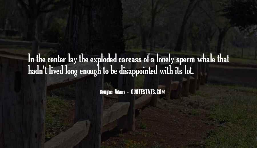 Long Life Lived Quotes #1309971