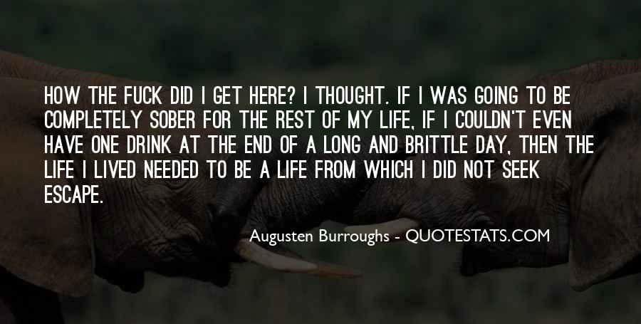 Long Life Lived Quotes #1313645