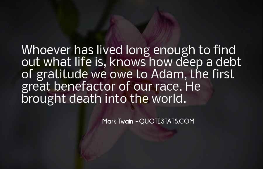 Long Life Lived Quotes #1377119