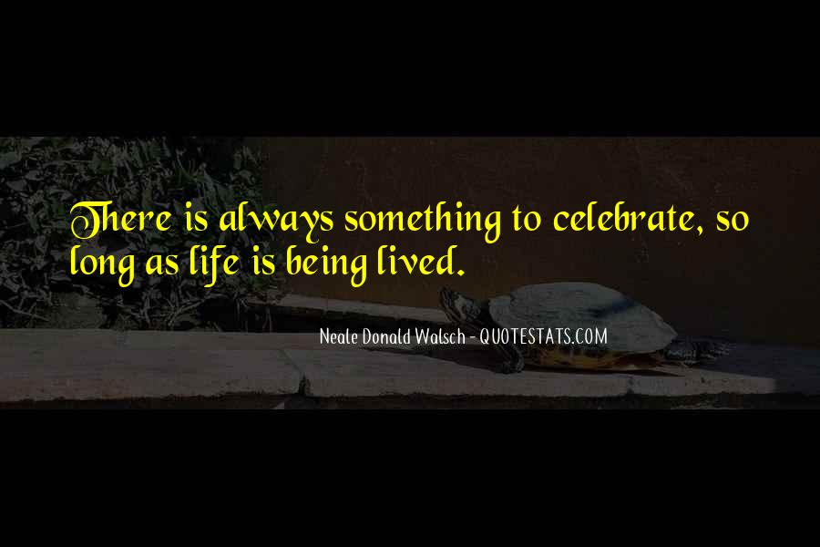 Long Life Lived Quotes #1471110