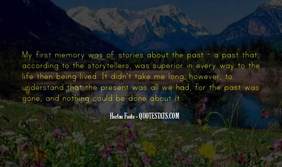 Long Life Lived Quotes #1690668