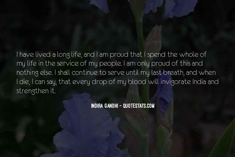 Long Life Lived Quotes #1711309