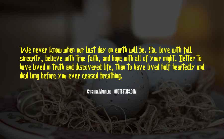 Long Life Lived Quotes #1722918