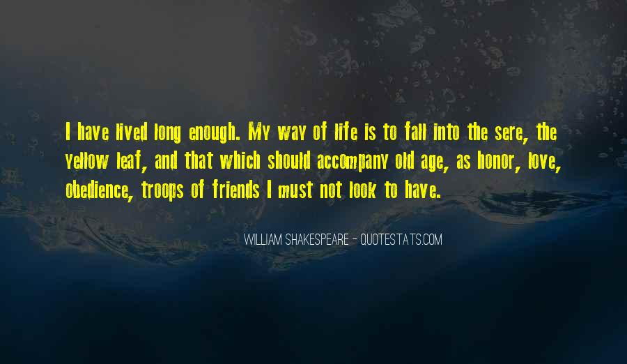 Long Life Lived Quotes #1739572