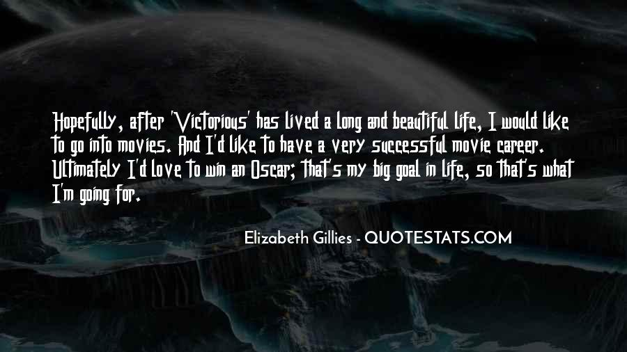 Long Life Lived Quotes #1766319