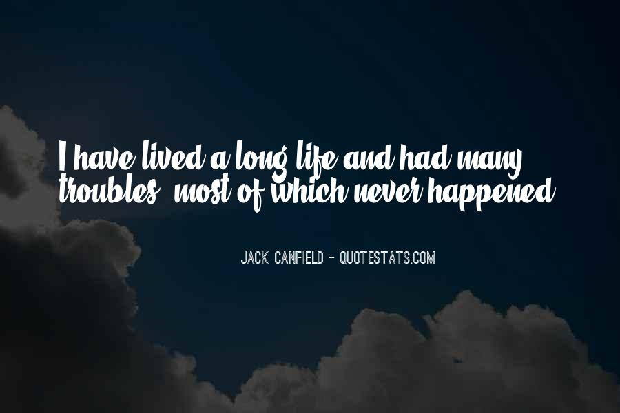 Long Life Lived Quotes #191139