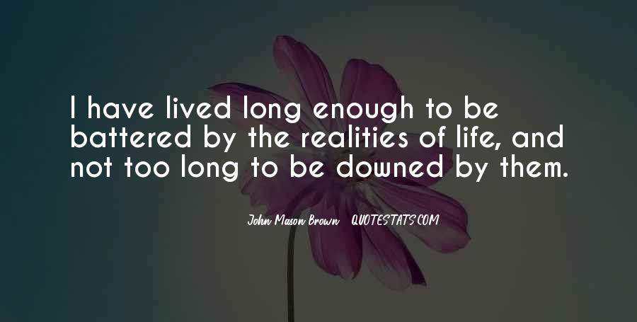 Long Life Lived Quotes #317547