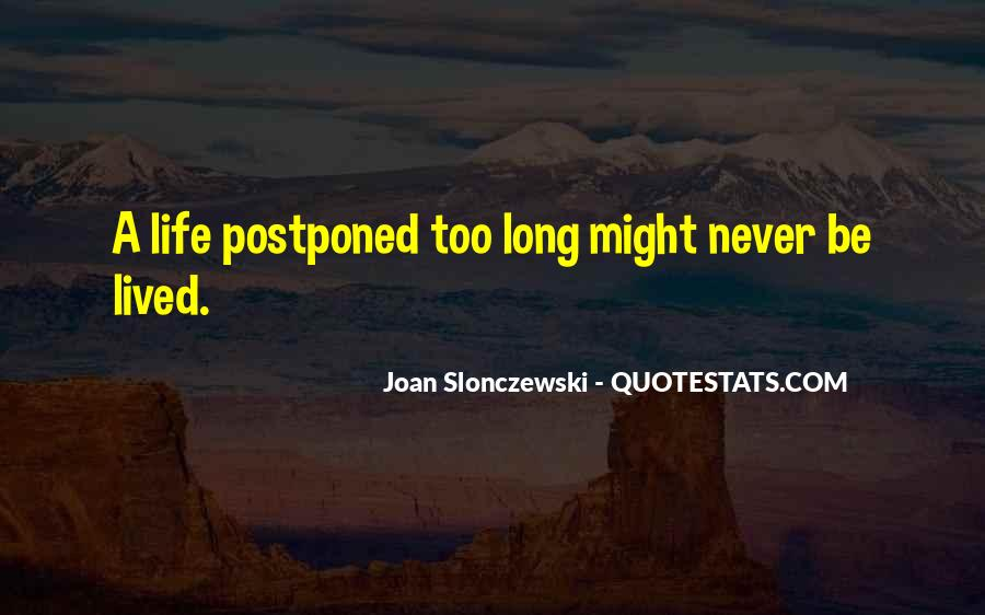 Long Life Lived Quotes #357786