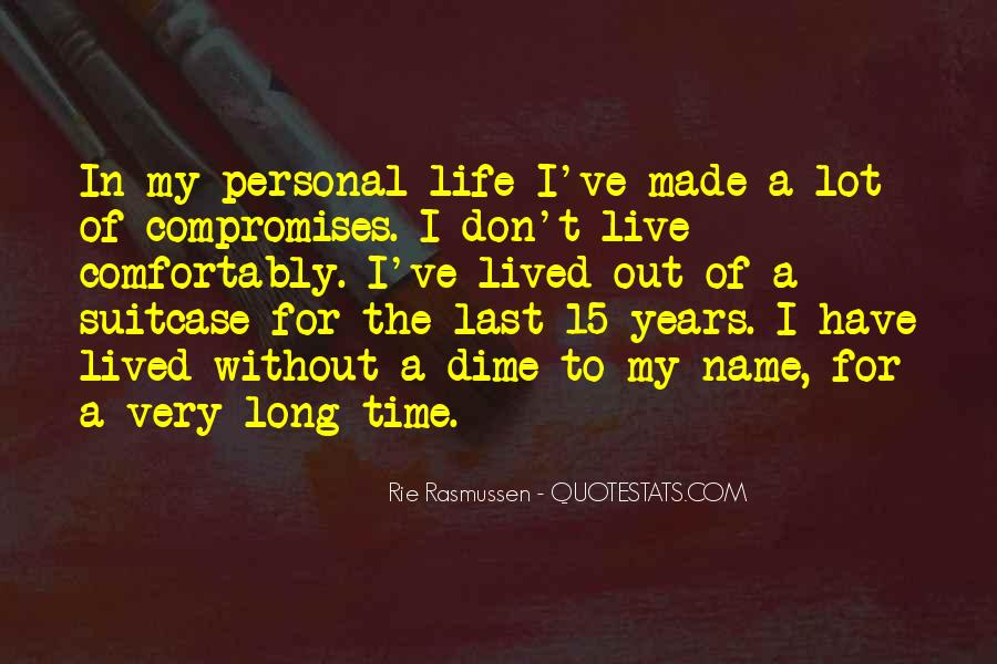 Long Life Lived Quotes #476798