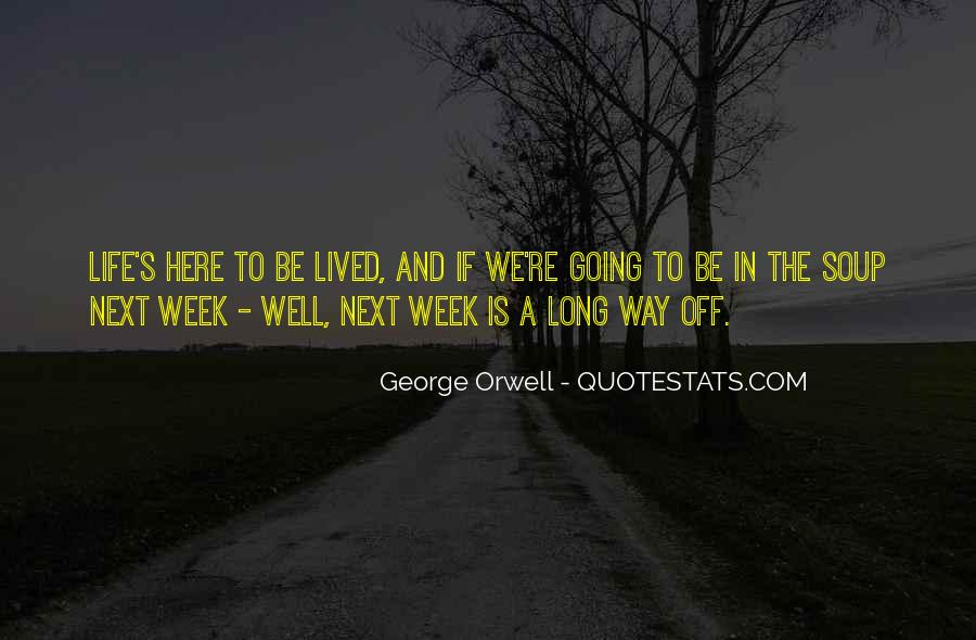 Long Life Lived Quotes #576196