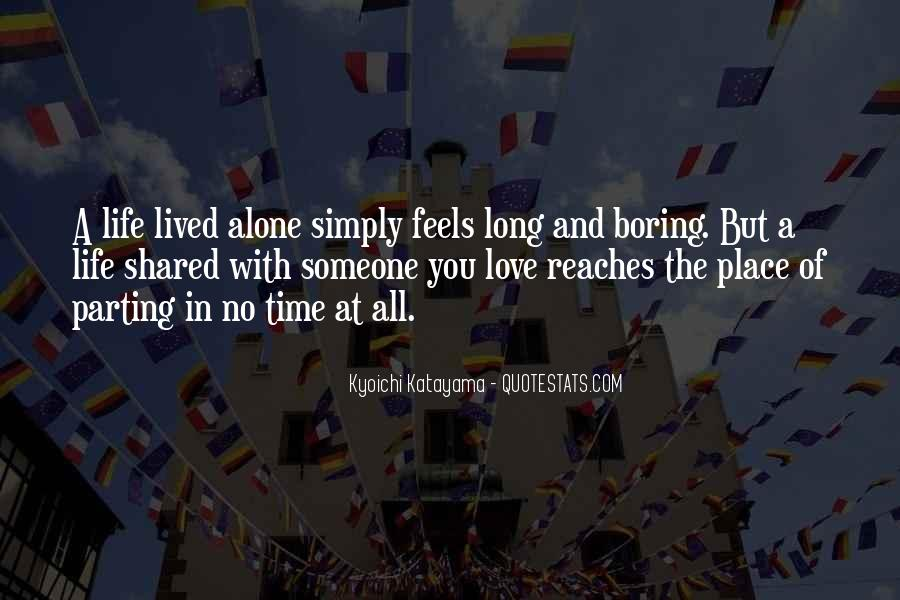 Long Life Lived Quotes #634333