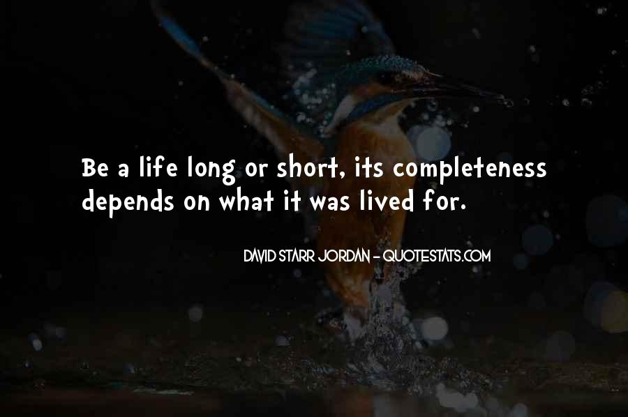 Long Life Lived Quotes #6465