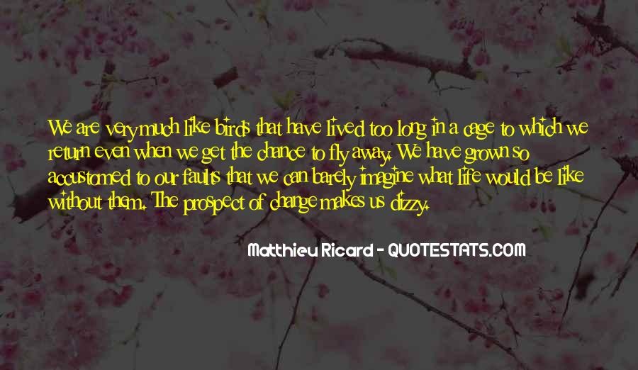 Long Life Lived Quotes #774246