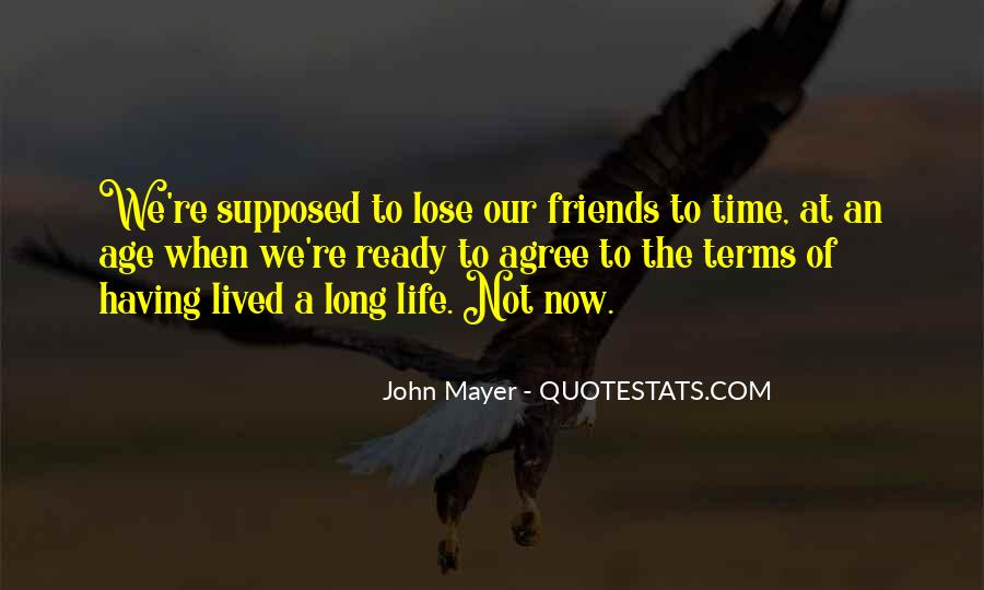 Long Life Lived Quotes #812802