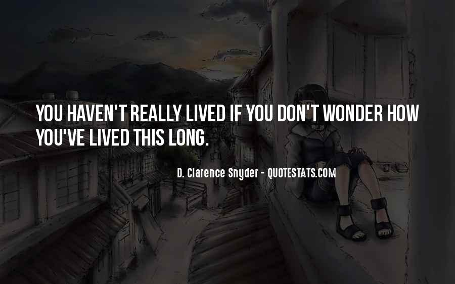 Long Life Lived Quotes #84817