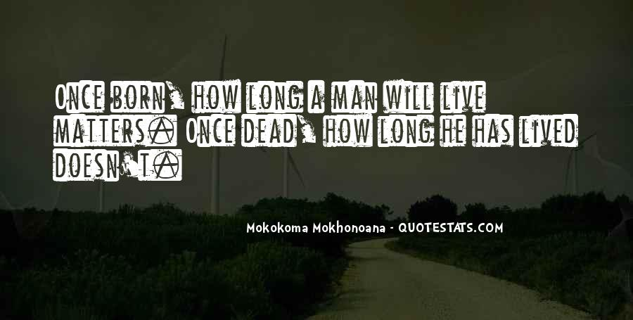 Long Life Lived Quotes #93381