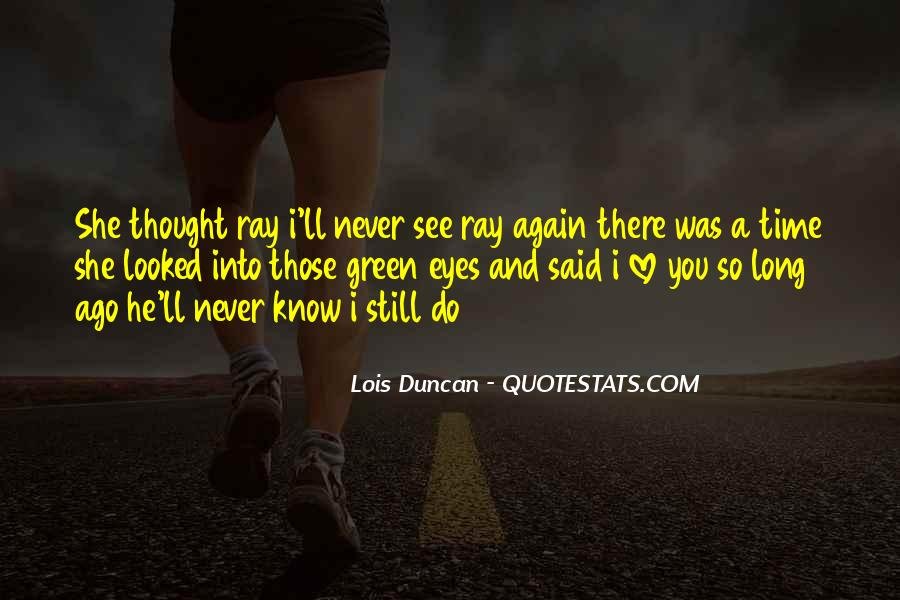 Long Time No See Quotes #166905