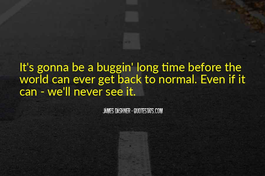Long Time No See Quotes #259901