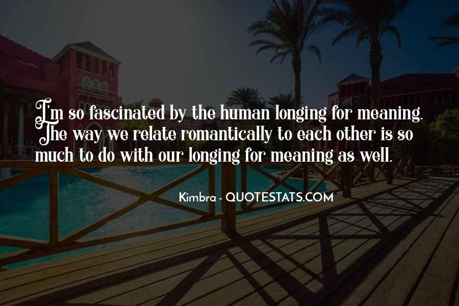 Longing For Quotes #12272