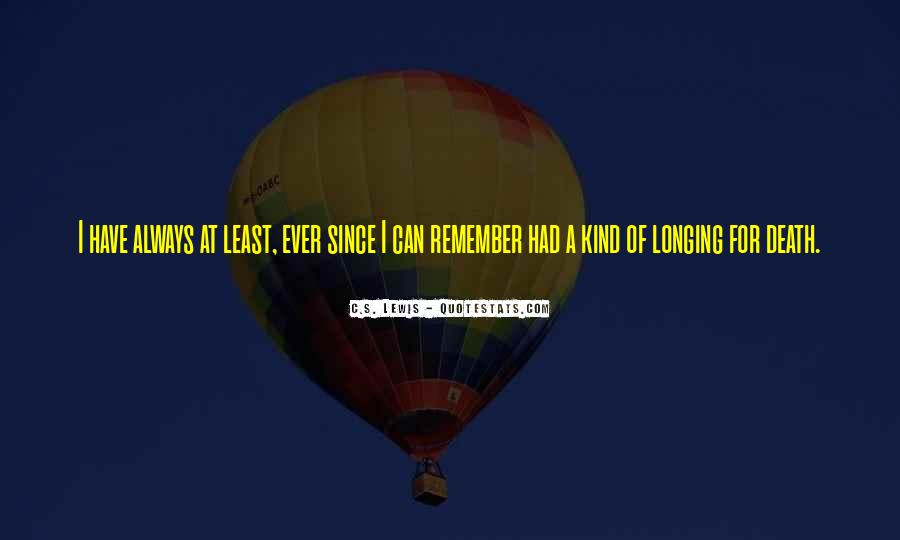 Longing For Quotes #182073