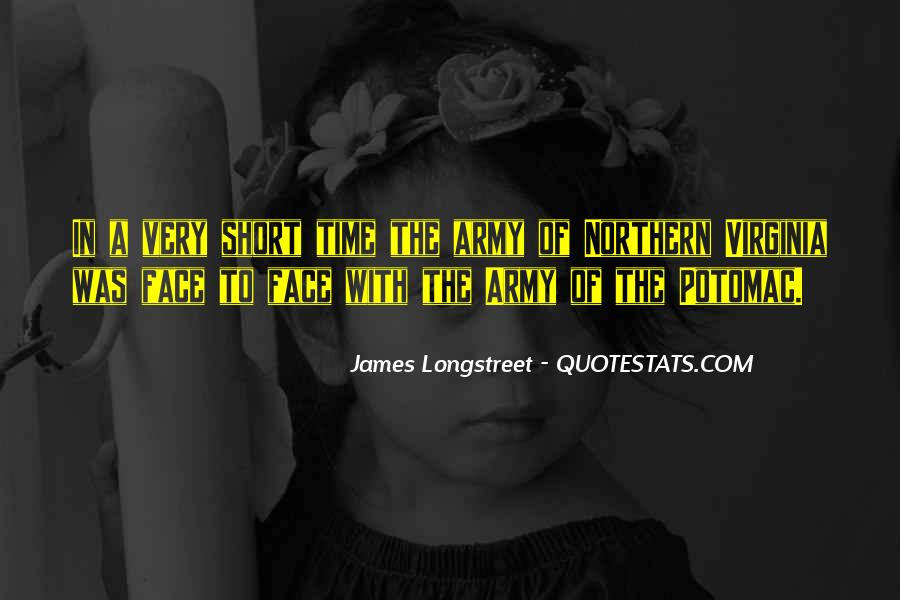 Top 44 Longstreet Quotes: Famous Quotes & Sayings About
