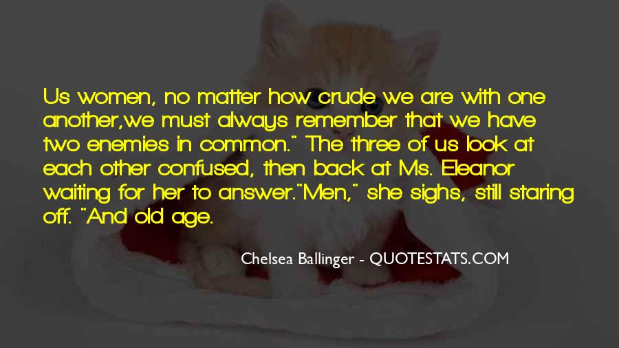 Look At Her Quotes #144767