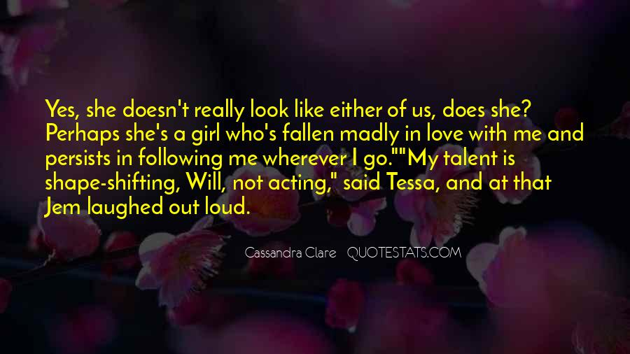 Look At My Love Quotes #208982