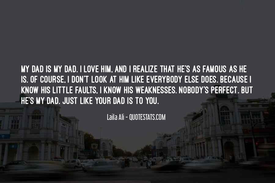 Look At My Love Quotes #283991