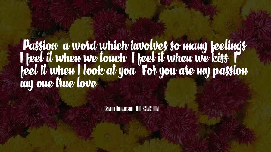 Look At My Love Quotes #313857