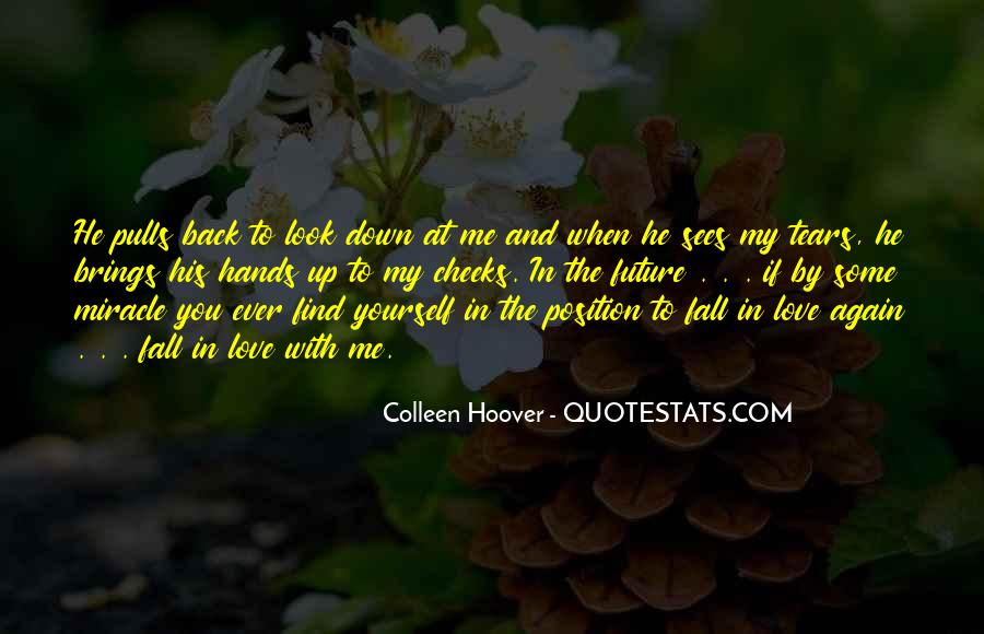 Look At My Love Quotes #371826