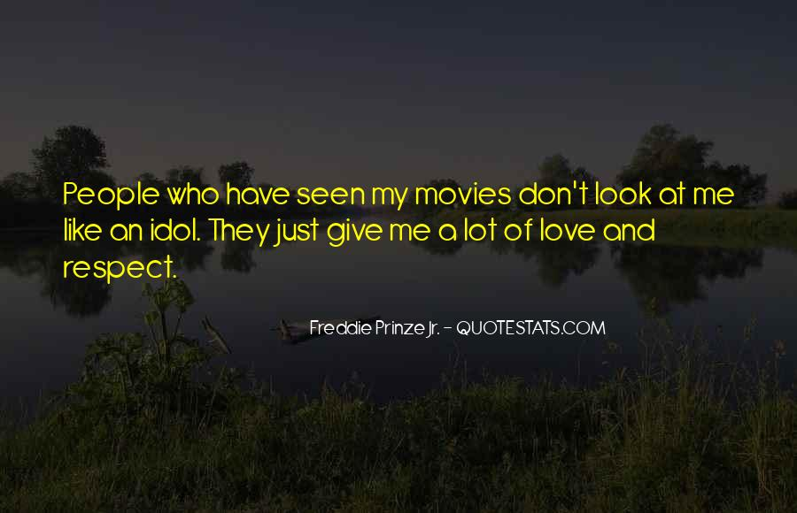 Look At My Love Quotes #391846