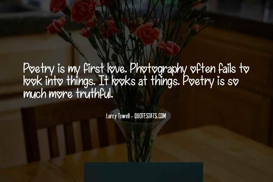 Look At My Love Quotes #529831