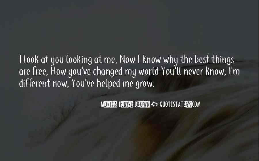 Look At My Love Quotes #558647