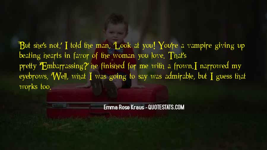 Look At My Love Quotes #628570